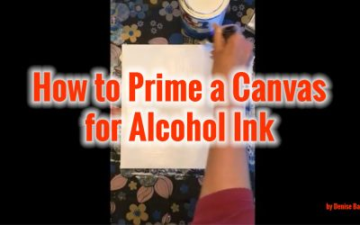 How to Prep a Canvas for Alcohol Ink