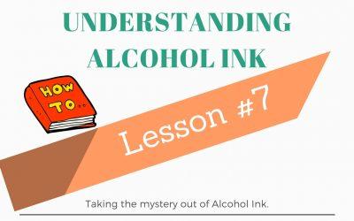 Understanding Alcohol Ink – Lesson #7 Textures Part 1