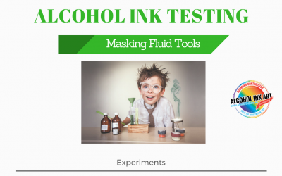 Experiments with Alcohol Ink -New Masking Tools