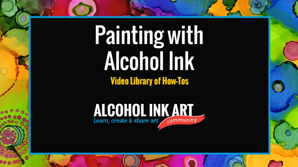 Alcohol Ink Art Videos