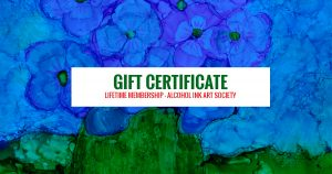 Alcohol Ink Art Society Membership Gift Certificate