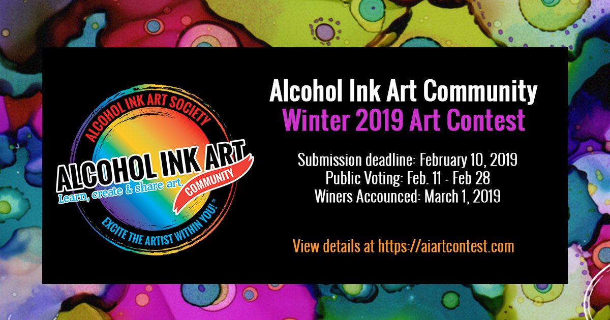 Alcohol Ink Art Community Winter 2019 Art Contest! - Alcohol Ink Art