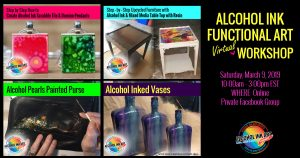 Alcohol Ink Functional Art Workshop