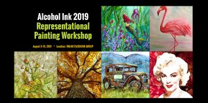 Alcohol Ink Representational Painting Workshop 2019