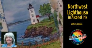Painting a Nortwestern Lighthouse with Alcohol Ink
