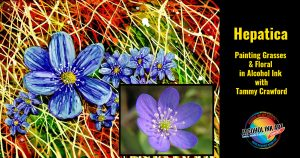 Hepatica - Painting with Alcohol Ink