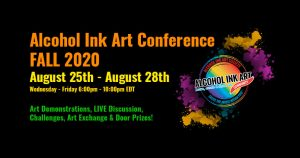 Alcohol Ink Art Conference Fall 2020