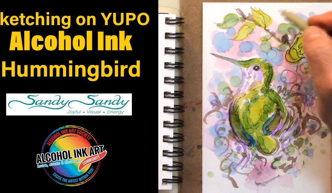 How to Sketch on Yupo – Alcohol Ink Hummingbird Painting