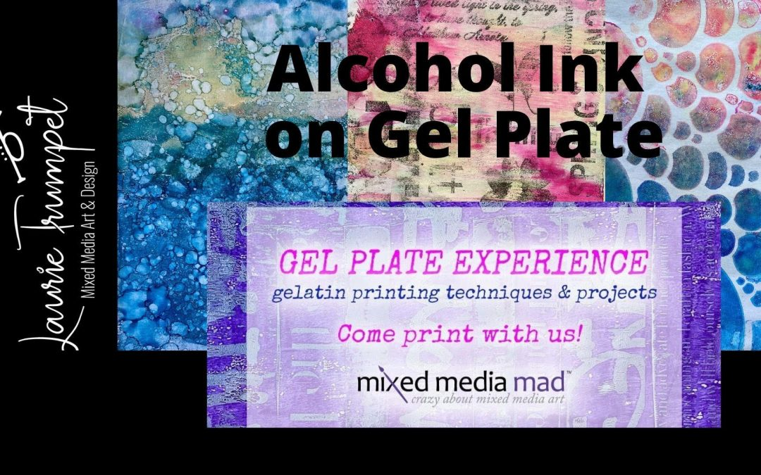Alcohol Ink Gel Printing (Replay)
