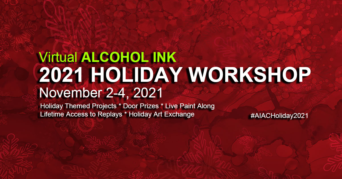 Alcohol Ink Art Conference FALL 2021